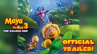 Maya The Bee 3 - The Golden Orb - Official Movie Trailer
