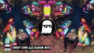 Cheat Code 2.0 (Album Mix)