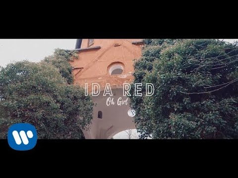Ida Red Oh Girl Official Video