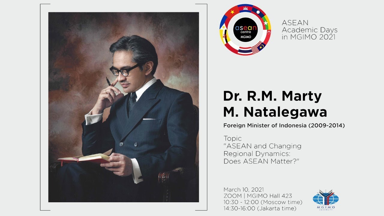 "Lecture ""ASEAN and Changing Regional Dynamics: Does ASEAN Matter?"" by Dr. R.M. Marty M. Natalegawa"