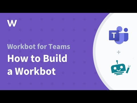 Workbot for Teams | Creating personalized experiences