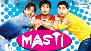 Masti 2004 HD  Vivek Oberoi  Riteish Deshmukh  Aftab Shivdasani  <b>Comedy Full Movie</b>
