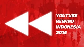 YouTube Rewind INDONESIA 2015