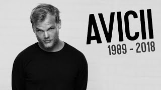 Remembering Avicii Mega Mashup - Best Songs of Avicii