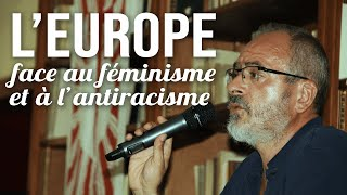 L'Europe face au féminisme et à l'antiracisme