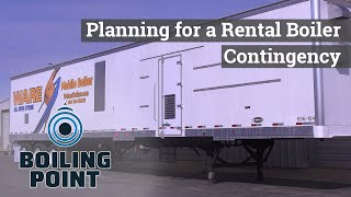 Planning a Rental Boiler Contingency - Boiling Point