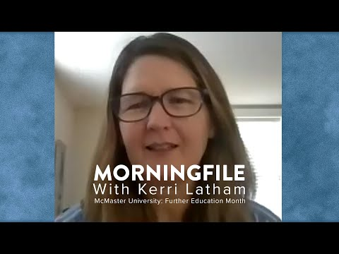 Watch CFMU MorningFile: Further Education Month on Youtube.