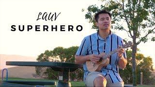 Superhero - Lauv (Live Ukulele Cover)