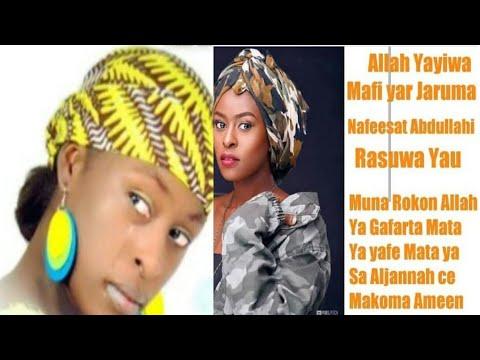 Allah ya yiwa mahaifiyar jaruma Nafisat Abdullahi rasuwa