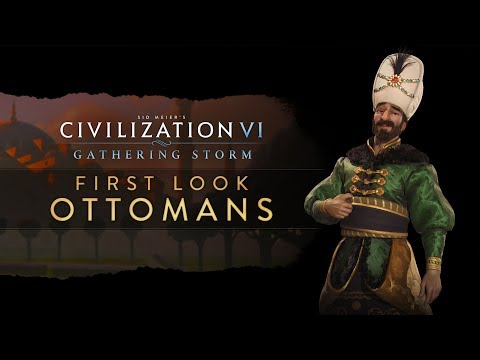 Civilization VI: Gathering Storm - First Look: Ottomans thumbnail