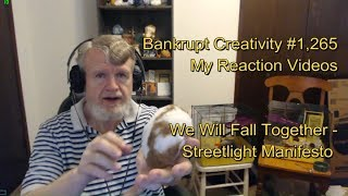 We Will Fall Together - Streetlight Manifesto : Bankrupt Creativity #1,265 My Reaction Videos