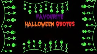 Favourite Halloween Quotes