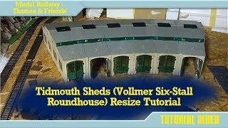 Tidmouth Sheds Model Making Tutorial
