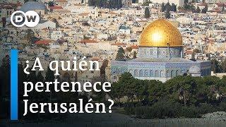 ¿A Quién Pertenece Jerusalén?   DW Documental