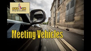 Dealing with Meeting Vehicles   DTC UK   Driving Test UK