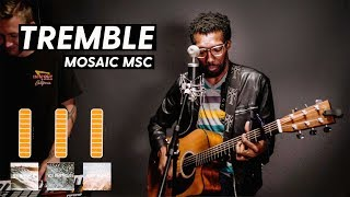 Tremble   Mosaic MSC (Cover) | Churchfront Pads Demo