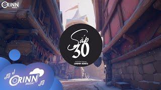 Sắp 30 (Orinn Remix) - Trịnh Đình Quang | Nhạc Trẻ Remix Căng Cực Gây Nghiện Hay Nhất 2021