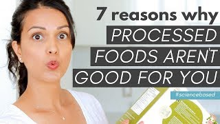 PROCESSED FOODS: 7 reasons why they aren't good for you (science-backed)