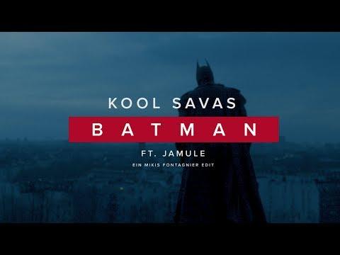 Kool Savas Batman Feat Jamule