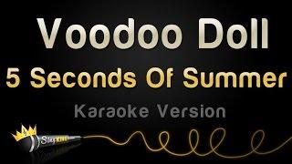 5 Seconds Of Summer - Voodoo Doll (Karaoke Version)