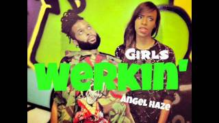 Angel Haze - Werkin' Girls (Clean Edit)