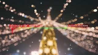 Max Oazo & Cami – Jingle Bells (Regard & Rafo Remix)