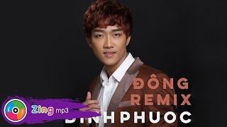 Đông (Remix) - Đình Phước (Album)