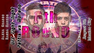 UFC Mexico City Moreno vs Pettis 6th Round post-fight show
