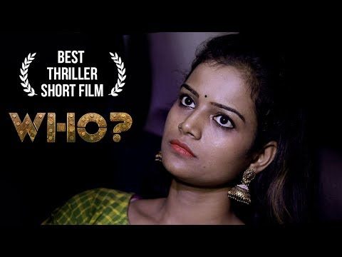Who Telugu Short Film || Latest Short film 2019 || Runway Reels || By  Pradeep Yakkala