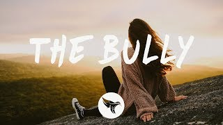 Sody   The Bully (Lyrics)