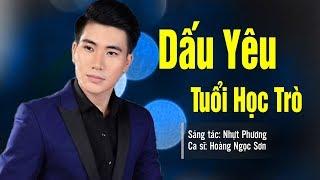 Dấu Yêu Tuổi Học Trò   Hoàng Ngọc Sơn | Bolero Trữ Tình Hay Tê Tái MV HD