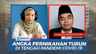 Syarat Sah Nikah dan Turunnya Angka Pernikahan di Tengah Pandemi Covid-19