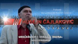 Kako se ozeniti hajirli zenom, hafiz Husein ef. Cajlakovic