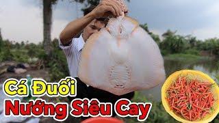 Lâm Vlog - Lần Đầu Ăn Cá Đuối Nướng Siêu Cay và Cái Kết | Super spicy grilled stingray