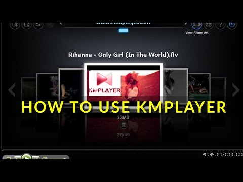KMPlayer tutorial