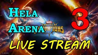 Hela Arena - Round 2 - Part 3 | Marvel Contest of Champions Live Stream