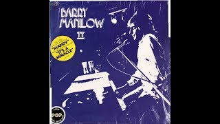 BARRY MANILOW II (1974) LP VINILO FULL ALBUM
