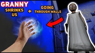 Granny Shrinks US DOWN AND WE CAN GO THROUGH WALLS   Granny The Mobile Horror Game (Mods)