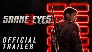 Snake Eyes Official Trailer (2021 Movie) – Henry Golding