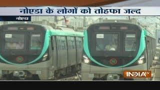 Trial run for Metro's Aqua Line starts between Noida sector-71 to sector-83