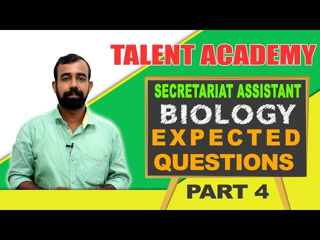 Must Learn & Important Biology Questions for Secretariat Assistant & PSC Degree Level Exams 2018