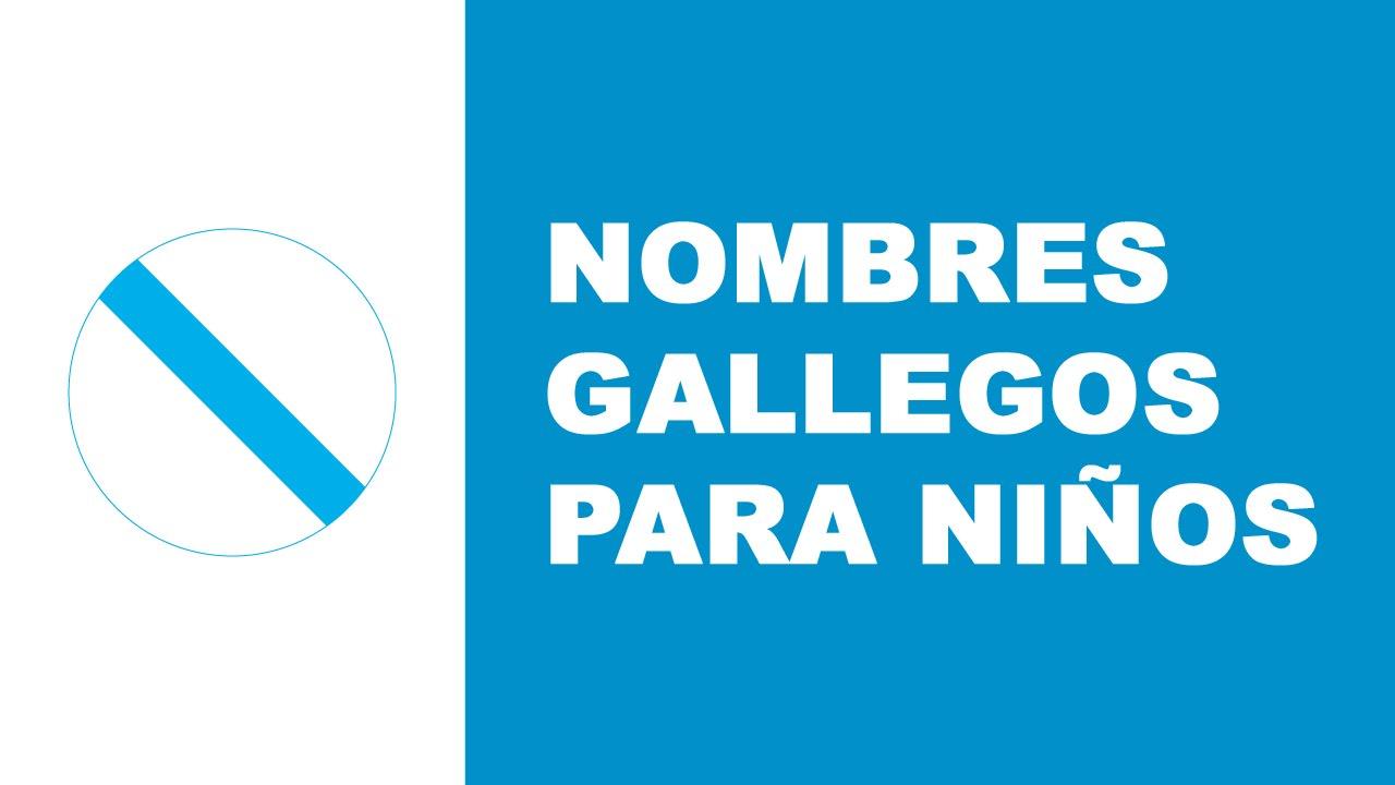 Nombres gallegos para niños