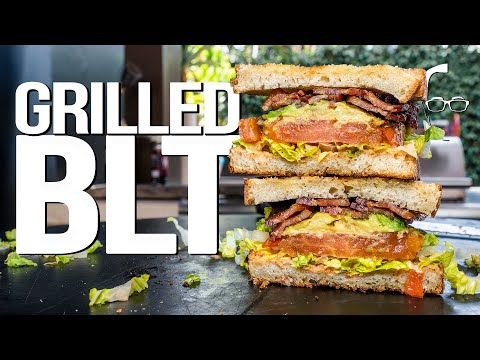 THE ULTIMATE (GRILLED!) BLT SANDWICH | SAM THE COOKING GUY