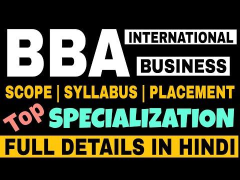 BBA International Business Full Details in Hindi | BBA Course Details in Hindi | By Sunil Adhikari |