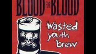 blood for blood - goin' down the bar