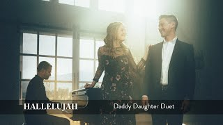 Hallelujah - Daddy Daughter Duet - Mat and Savanna Shaw (feat. Stephen Nelson)