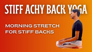 Morning Yoga For Achy Backs । Lower Back Pain Stretches । Yoga With Amit