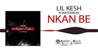 Lil Kesh - Nkan Be [Official Audio] ft. Mayorkun