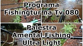 Programa Fishingtur na TV 080 - Palestra Amental Fishing