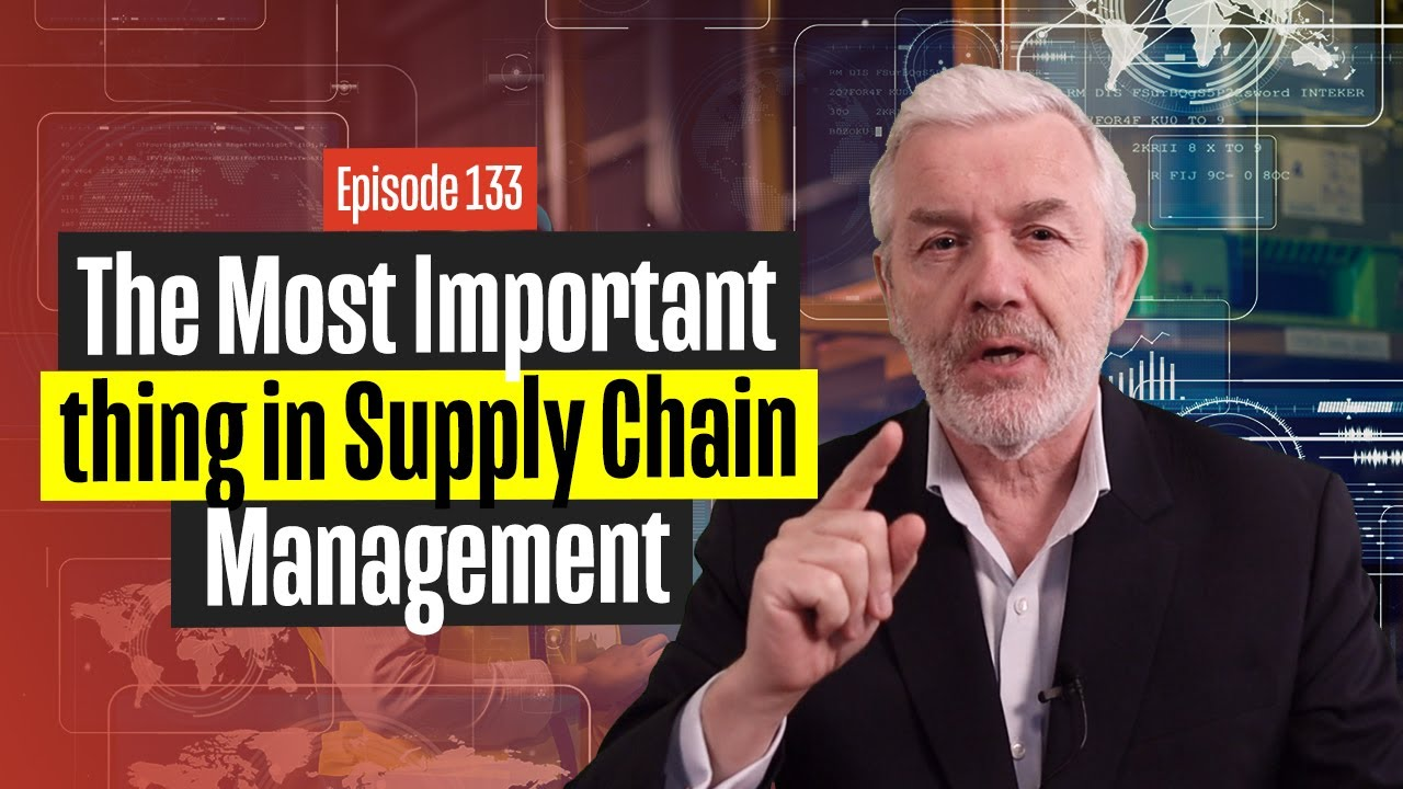The Most Important thing in Supply Chain Management
